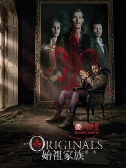 The Originals S01,美剧《始祖家族,初代吸血鬼》第一季22集全集(720P)