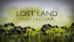 BBC Lost Land of the Jaguar,BBC:失落之地美洲豹[全3集](720P)