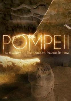BBC Pompeii The Mystery of the People Frozen in Time,BBC 庞贝:冻结在时间里的人们(720P)