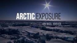 HDTV Discovery Arctic Exposure with Nigel Marven,DiscoveryHD:北极曝光[全5集](720P)