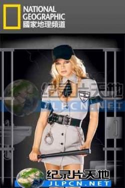 NG Female Correctional Officers,国家地理:女狱警风云录[全3集](720P)
