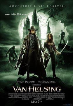 Van Helsing,范海辛,狙魔人,凡-海尔辛,凡赫辛,怪物猎人(1080P)