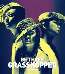 Be Three Grasshopper In Concert,草蜢BE THREE演唱会(蓝光原版)