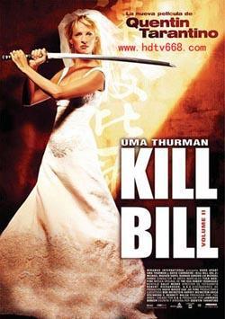 Kill Bill: Vol. 2,杀死比尔:第二卷,追杀比尔2:爱的大逃杀,标杀令2(720P)