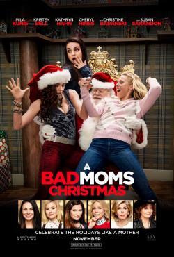 A Bad Moms Christmas,坏妈妈的圣诞节,坏妈妈2,C奶同学会2(蓝光原版)