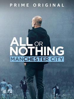 All or Nothing: Manchester City,纪录片: 孤注一掷:曼彻斯特城 (全8集)(1080P)