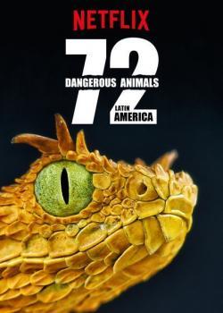 72 Dangerous Animals: Latin America,纪录片: 72种危险动物:拉丁美洲(1080P)