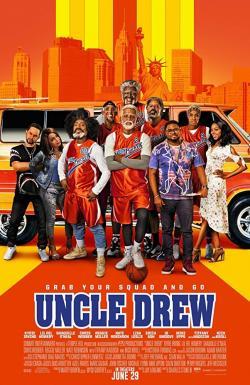 Uncle Drew,德鲁大叔,街頭祖霸王[全景声](蓝光原版)