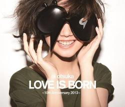 Ai Otsuka Love Is Born 10th Anniversary,大塚爱Love is Born-10th Anniversary演唱会(蓝光原版)