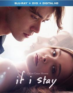 If I Stay,如果我留下,如果我还活着,徘徊人世间(720P)