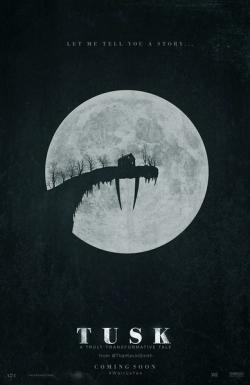 Tusk,长牙,人形海象[年度奇葩电影](720P)