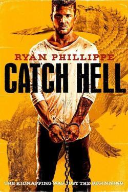 Catch Hell,严惩(720P)