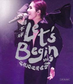 Miriam Yeung Let Is Begin Concert World Tour,杨千嬅世界巡回演唱会2015(蓝光原版)