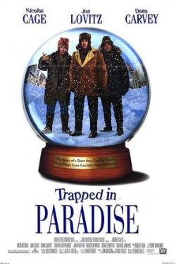 Trapped in Paradise,天堂有难,天堂陷阱(720P)