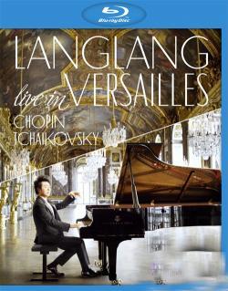 Lang Lang: Live In Versailles,郎朗凡尔赛宫独奏会(蓝光原版)