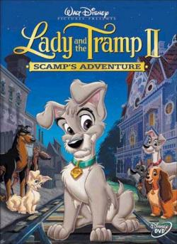 Lady and the Tramp II Scamps Adventure,小姐与流氓2:狗儿逃家记(1080P)